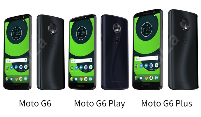 Moto G6 Vs G6 Plus Vs G6 Play –What's Difference